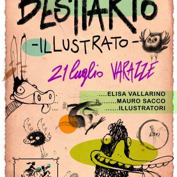 Mercoledì 21 luglio 2021 ore 20.45: BESTIARIO ILLUSTRATO Laboratorio con Mauro Sacco & Elisa Vallarino Illustratori