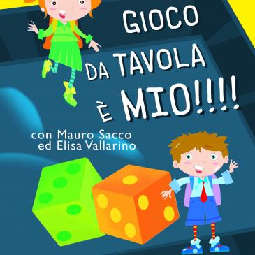 Mercoledì 18 agosto 2021 alle 20,45: IL GIOCO DA TAVOLA E' MIO di e con Elisa Vallarino e Mauro Sacco